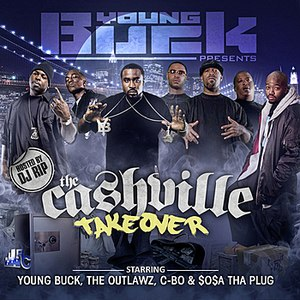Young Buck альбом CASHVILLE TAKEOVER MIXTAPE