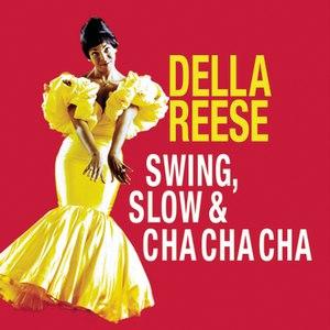 Della Reese альбом Swing, Slow & Cha Cha Cha