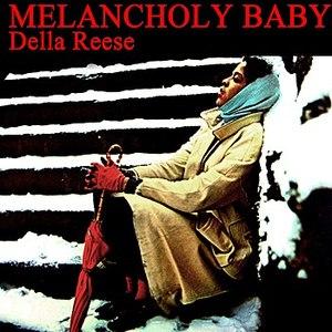 Della Reese альбом Melancholy Baby