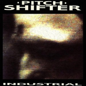 Pitchshifter альбом Industrial