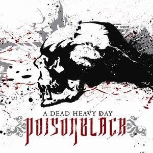 Poisonblack альбом A Dead Heavy Day
