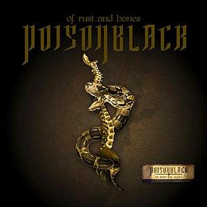 Poisonblack альбом Of Rust And Bones