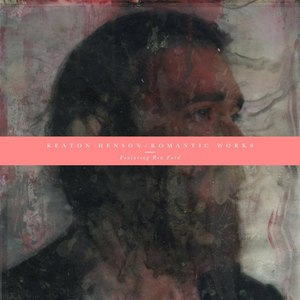 Keaton Henson альбом Romantic Works (feat. Ren Ford)