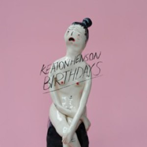 Keaton Henson альбом Birthdays [Deluxe Edition]