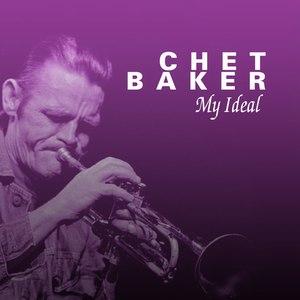 Chet Baker альбом Chet Baker My Ideal