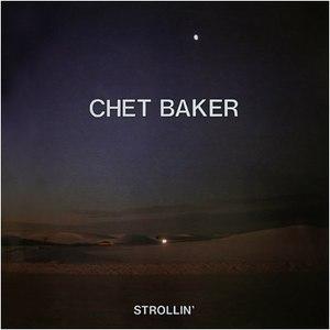 Chet Baker альбом Strollin'