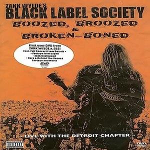 Black Label Society альбом Boozed Broozed & Broken Boned