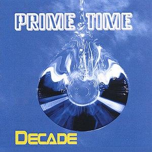 Prime Time альбом Decade