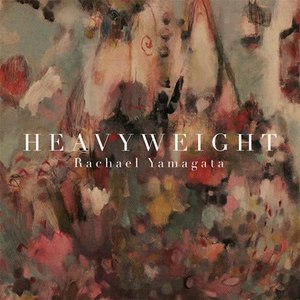 Rachael Yamagata альбом Heavyweight