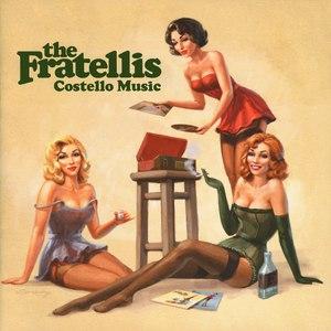 The Fratellis альбом Costello Music (EU Version)
