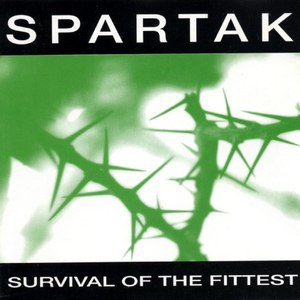SPARTAK альбом Survival Of The Fittest