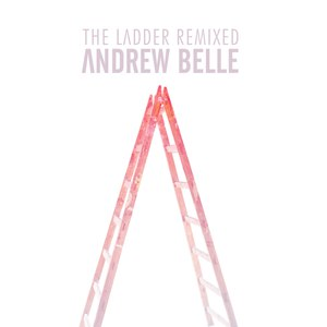 Andrew Belle альбом The Ladder Remixed