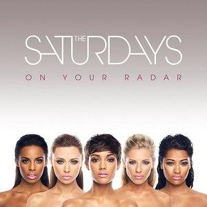 The Saturdays альбом On Your Radar