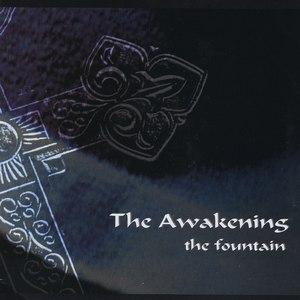 The Awakening альбом The Fountain
