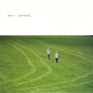 Aero альбом Pretend
