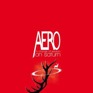 Aero альбом A Change of Season On Saturn