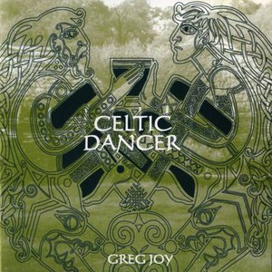Greg Joy альбом Celtic Dancer