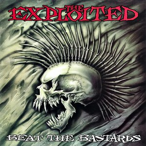 The Exploited альбом Beat the Bastards (Special Edition)