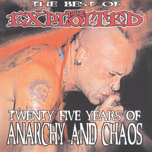The Exploited альбом Twenty Five Years of Anarchy and Chaos