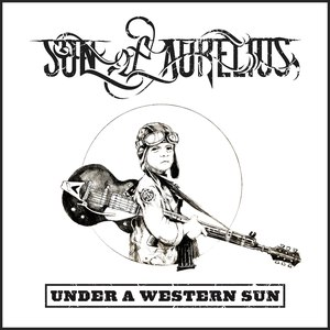 Son Of Aurelius альбом Under A Western Sun