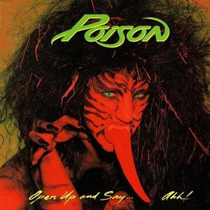 Poison альбом Open Up And Say...Ahh! - 20th Anniversary Edition