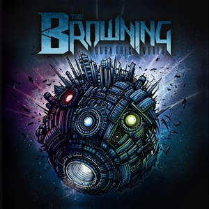The Browning альбом Burn This World (Tour Edition)