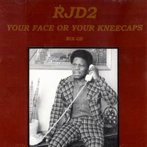 RJD2 альбом Your Face or Your Kneecaps