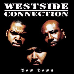 Westside Connection альбом Bow Down