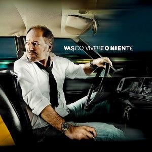 Vasco Rossi альбом Vivere o niente