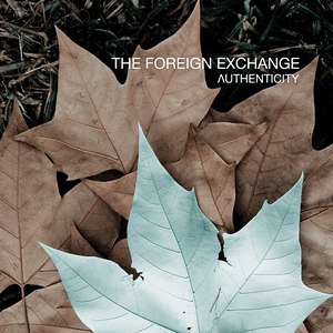 The Foreign Exchange альбом Authenticity