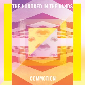 The Hundred In The Hands альбом Commotion - EP