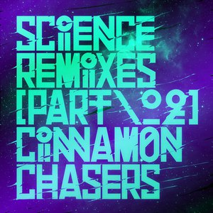 Cinnamon Chasers альбом Science Remixes, Vol. 2