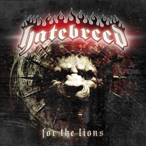Hatebreed альбом For The Lions