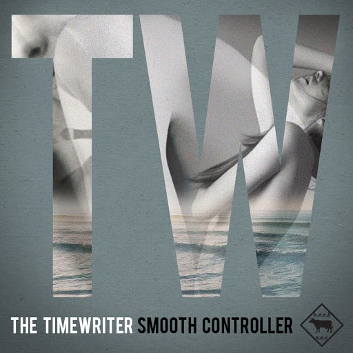 The Timewriter альбом Smooth Controller