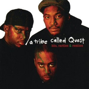 A Tribe Called Quest альбом Hits, Rarities & Remixes