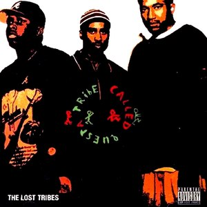 A Tribe Called Quest альбом The Lost Tribes