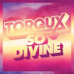 Torqux альбом So Divine EP