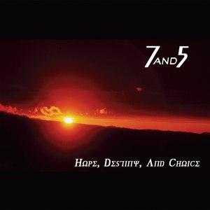 7and5 альбом Hope, Destiny, And Choice