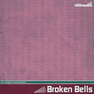 Broken Bells альбом The MySpace Transmissions