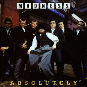 Madness альбом Absolutely