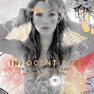 Delta Goodrem альбом Innocent Eyes (Ten Year Anniversary Acoustic Edition)