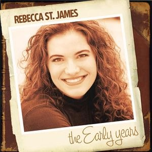 Rebecca St. James альбом The Early Years