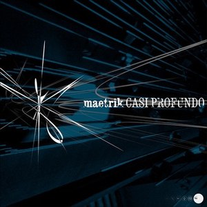 Maetrik альбом Casi Profundo