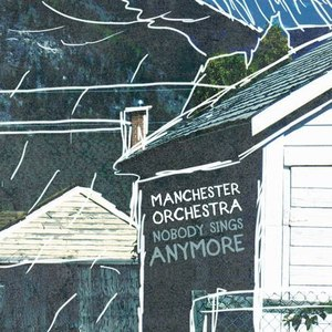 Manchester Orchestra альбом Nobody Sings Anymore
