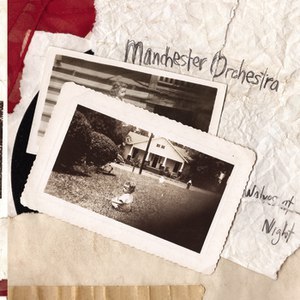 Manchester Orchestra альбом Wolves At Night