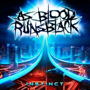 As Blood Runs Black альбом Instinct