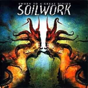 Soilwork альбом Sworn to a Great Divide
