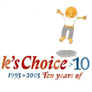 K's Choice альбом 10: 1993-2003 - Ten Years Of K's Choice