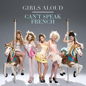 Girls Aloud альбом Can't Speak French