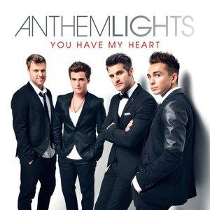 Anthem Lights альбом You Have My Heart